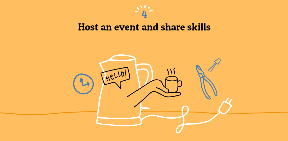 Host an event and share skills
